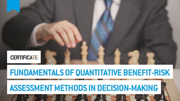 Eu2P Certificate: Fundamentals of quantitative benefit-risk assessment methods in decision making on medicines