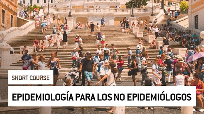 Eu2P Short Course: Epidemiología para los no epidemiólogos