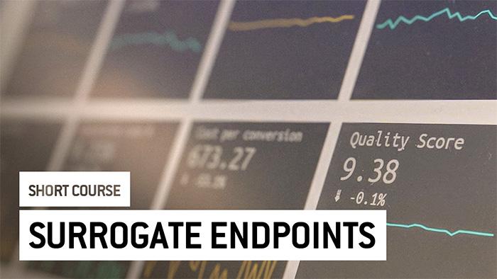 Eu2P Short Course: Selecting outcomes: Surrogate endpoints