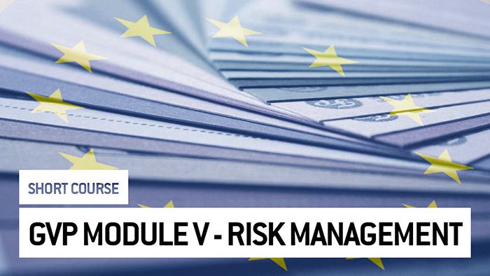 Eu2P Short Course: GVP Module V - Risk Management System