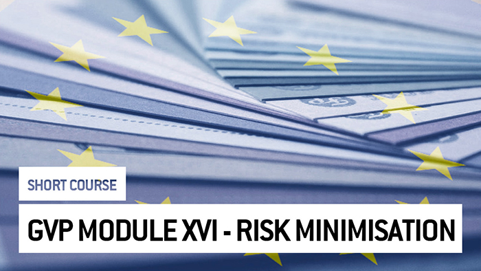 Eu2P Short Course: GVP Module XVI - Risk Minimisation Measures