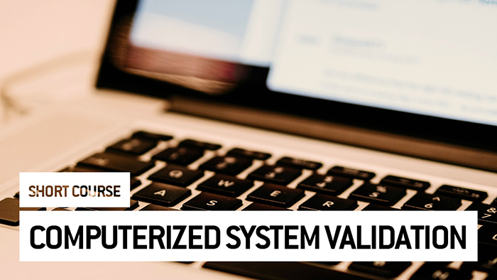 Eu2P Short Course: Validation of Computerized Systems