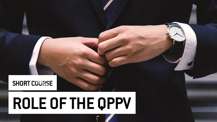 Eu2P Short Course: Role of the Qualified Person Responsible For Pharmacovigilance (QPPV)