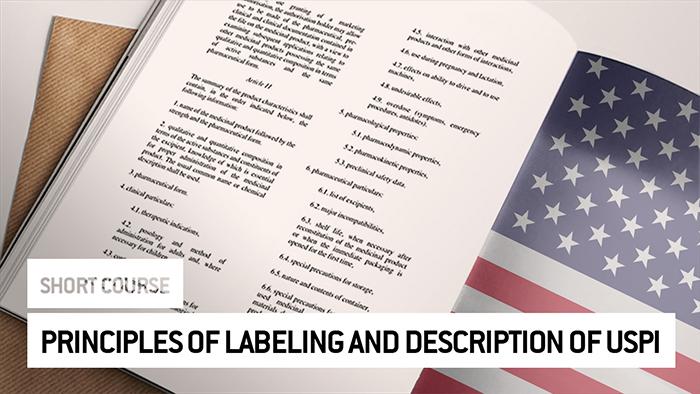 Eu2P Short Course: Principles of Labeling and Description of United States Prescribing Information (USPI)