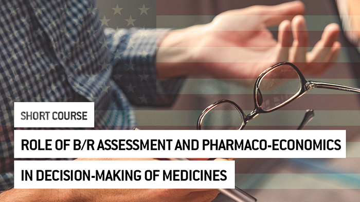 Eu2P Short Course: Role of benefit-risk assessment and pharmaco-economics in decision-making of medicines
